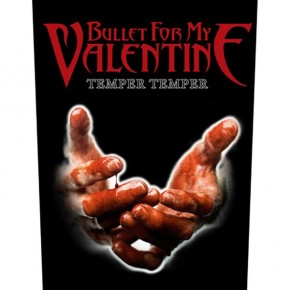 Bullet For My Valentine - Temper Temper (Backpatch)