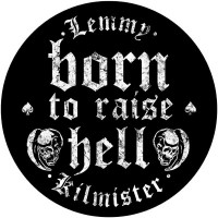 Lemmy - Born To Raise Hell (Backpatch)
