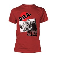 D.O.A. - Something Better Change (T-Shirt)
