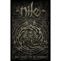 Nile - What Should Not Be Unearthed (Textile Poster)