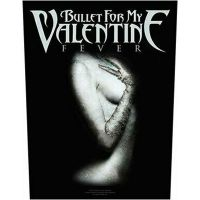 Bullet For My Valentine - Fever (Backpatch)