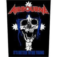 Airbourne - It's Better To Die Young (Backpatch)