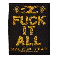 Machine Head - F*** It All (Patch)